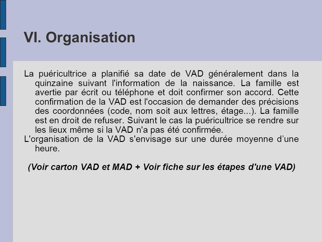(Voir carton VAD et MAD + Voir fiche sur les étapes d une VAD)