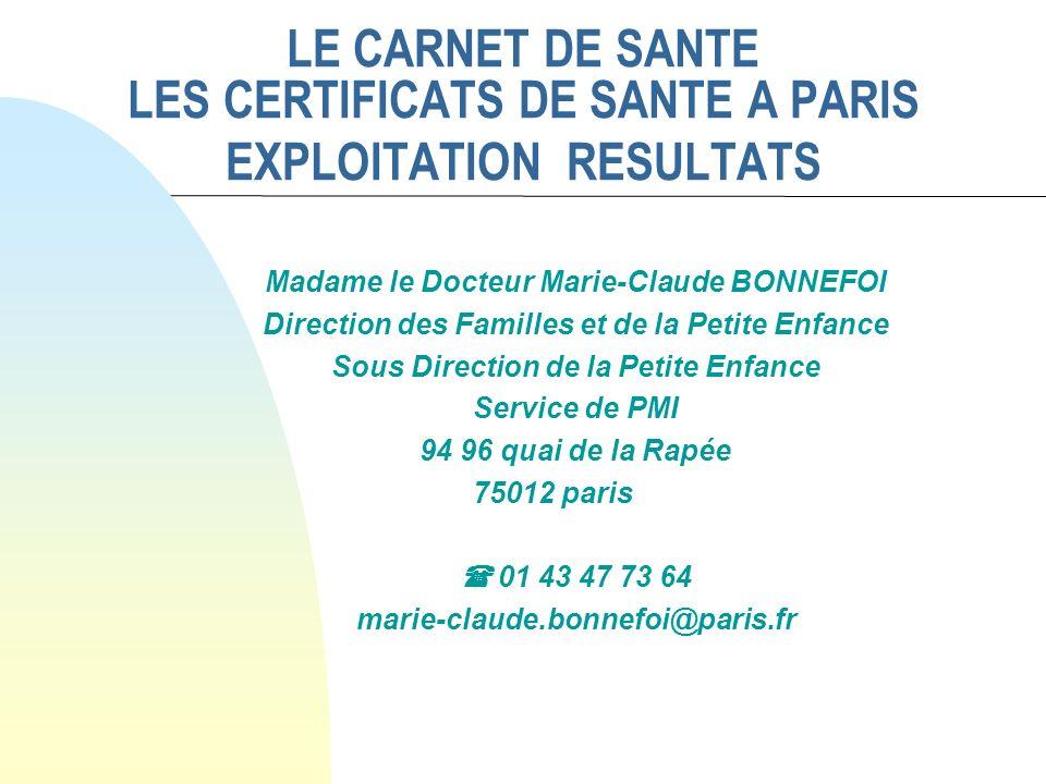 LE CARNET DE SANTE LES CERTIFICATS DE SANTE A PARIS EXPLOITATION RESULTATS