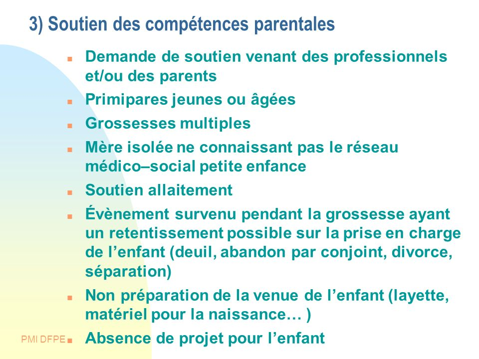 3) Soutien des compétences parentales
