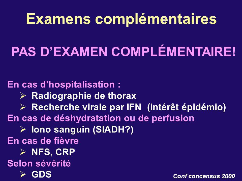 Examens complémentaires PAS D'EXAMEN COMPLÉMENTAIRE!