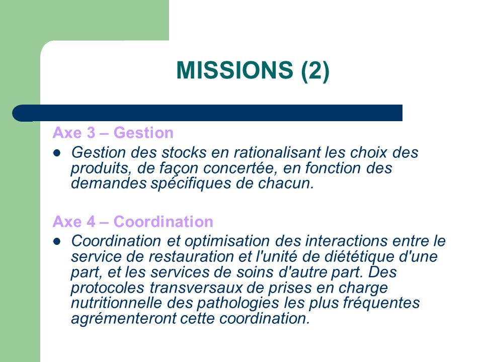 MISSIONS (2) Axe 3 – Gestion