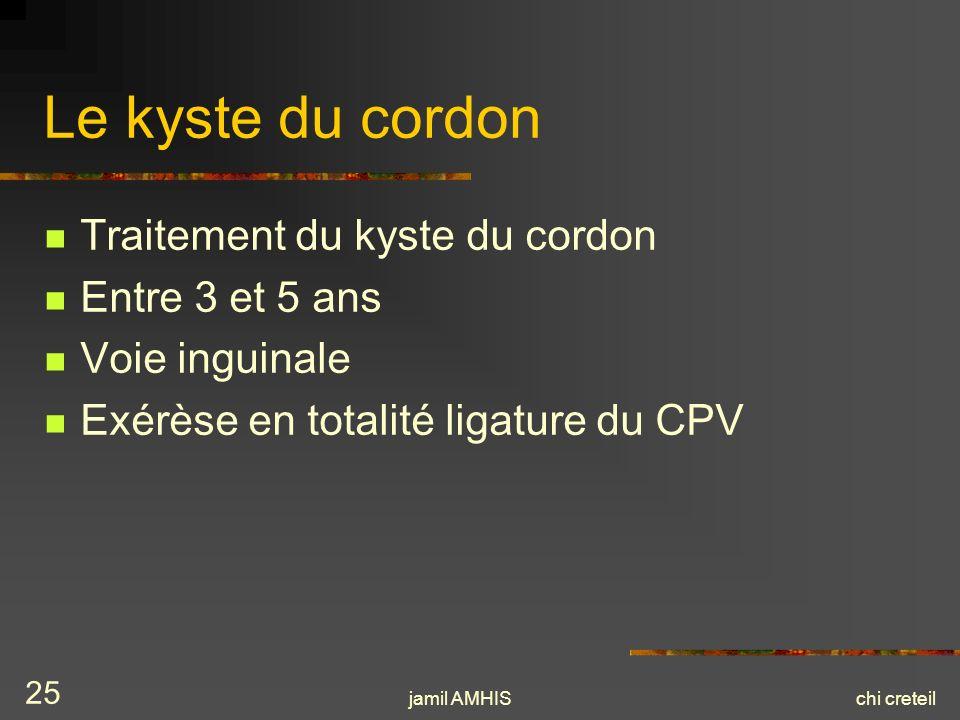 Le kyste du cordon Traitement du kyste du cordon Entre 3 et 5 ans