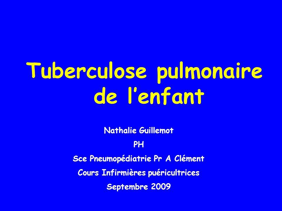 Tuberculose pulmonaire de l'enfant