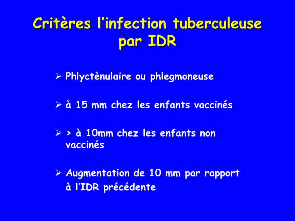 Critères l'infection tuberculeuse par IDR
