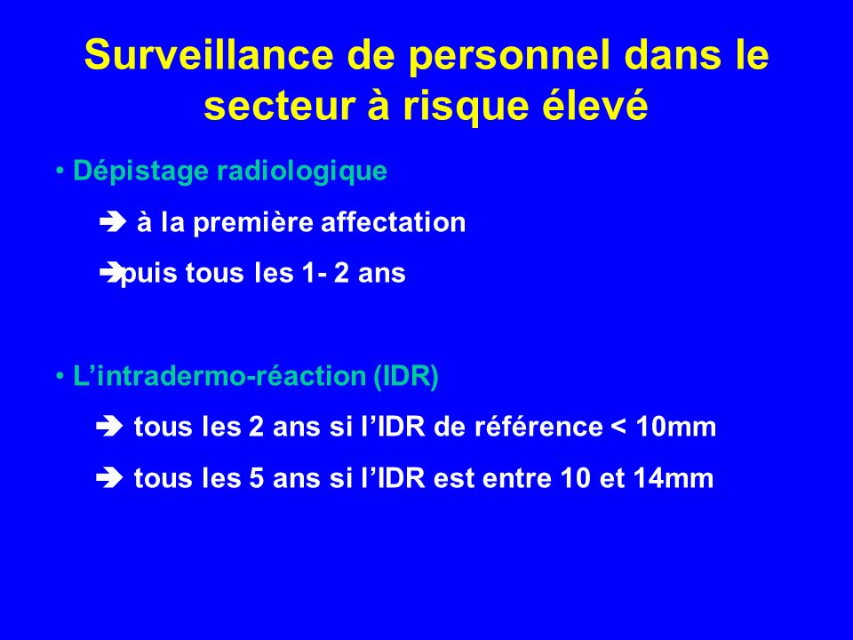 Surveillance de personnel dans le secteur à risque élevé