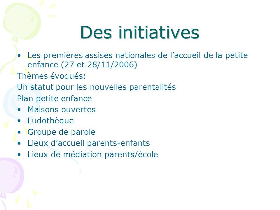 Des initiatives Les premières assises nationales de l'accueil de la petite enfance (27 et 28/11/2006)
