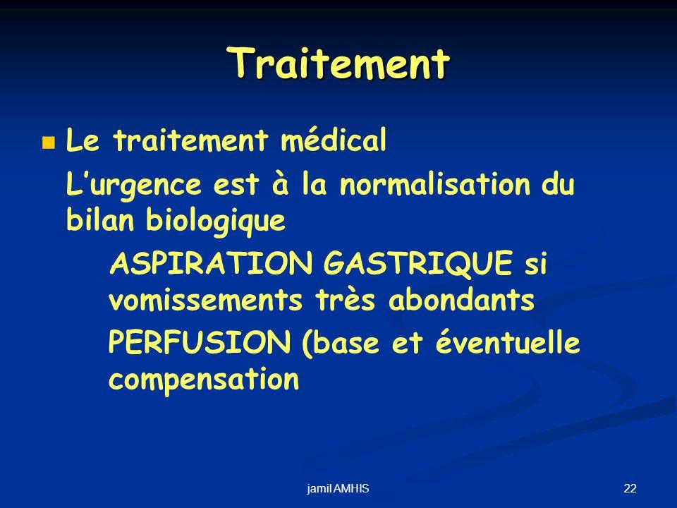Traitement Le traitement médical