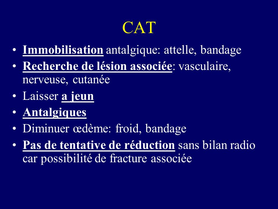 CAT Immobilisation antalgique: attelle, bandage