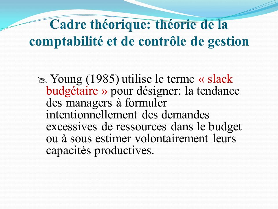 Cadre théorique: théorie de la comptabilité et de contrôle de gestion