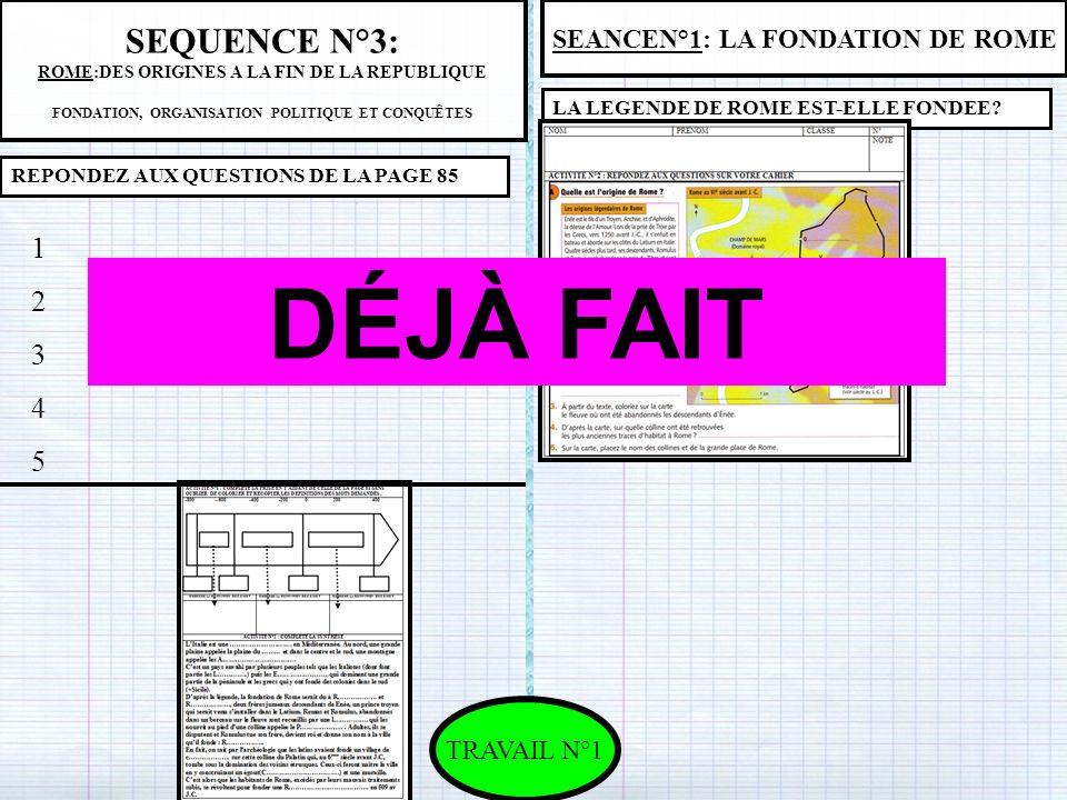 DÉJÀ FAIT SEQUENCE N°3: 1 2 3 4 5 SEANCEN°1: LA FONDATION DE ROME