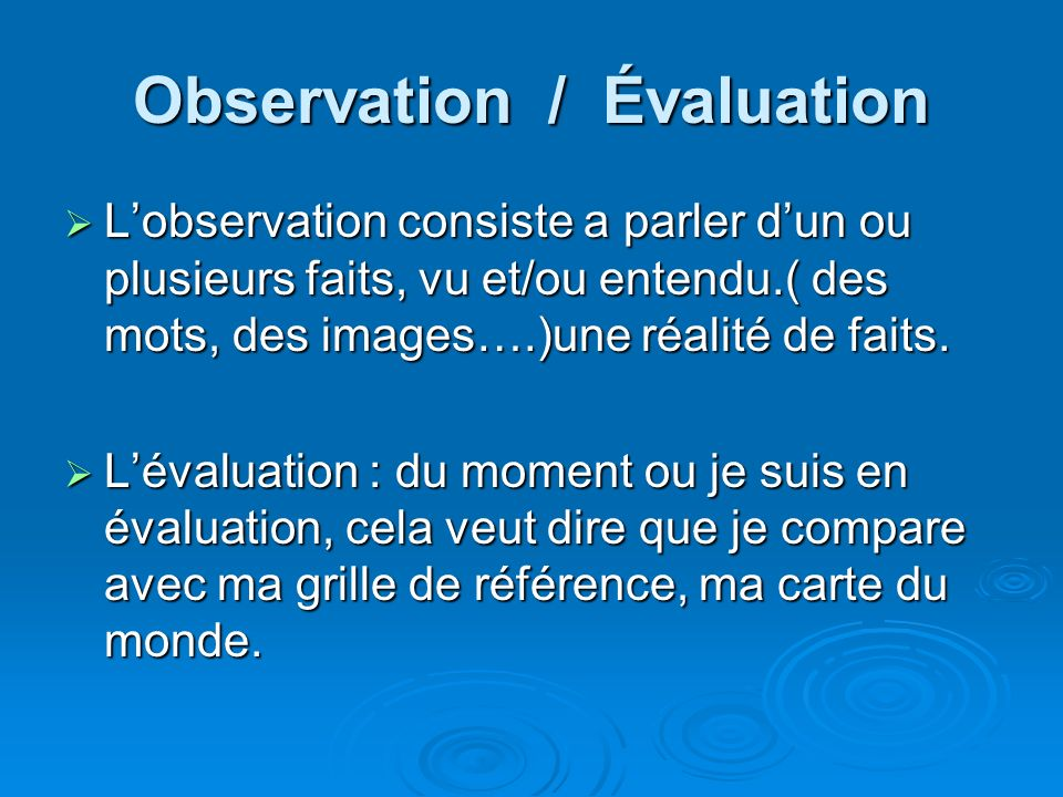 Observation / Évaluation