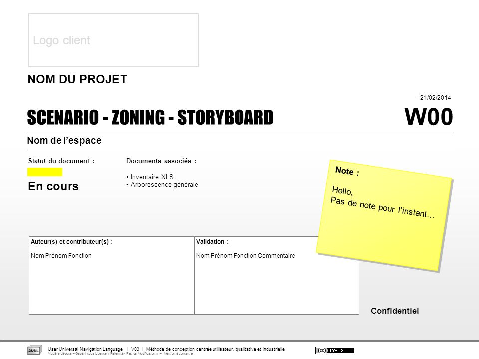 W00 SCENARIO - ZONING - STORYBOARD Logo client NOM DU PROJET En cours