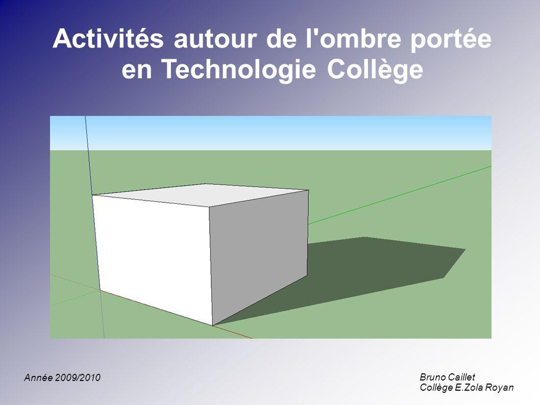Activités autour de l ombre portée en Technologie Collège