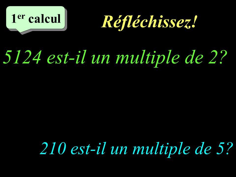 5124 est-il un multiple de 2 Réfléchissez!