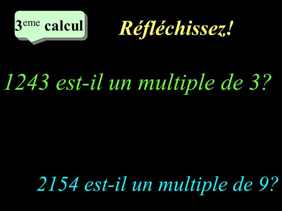 1243 est-il un multiple de 3 Réfléchissez!