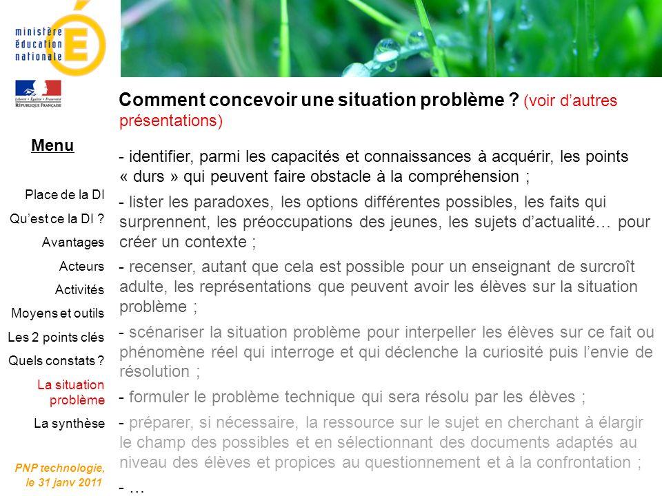 PNP technologie, le 31 janv 2011. Comment concevoir une situation problème (voir d'autres présentations)