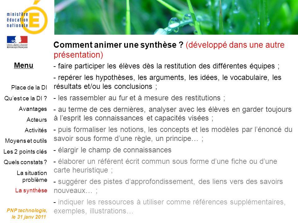Comment animer une synthèse (développé dans une autre présentation)