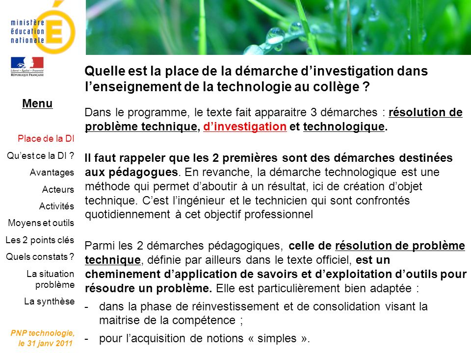 PNP technologie, le 31 janv 2011. Quelle est la place de la démarche d'investigation dans l'enseignement de la technologie au collège