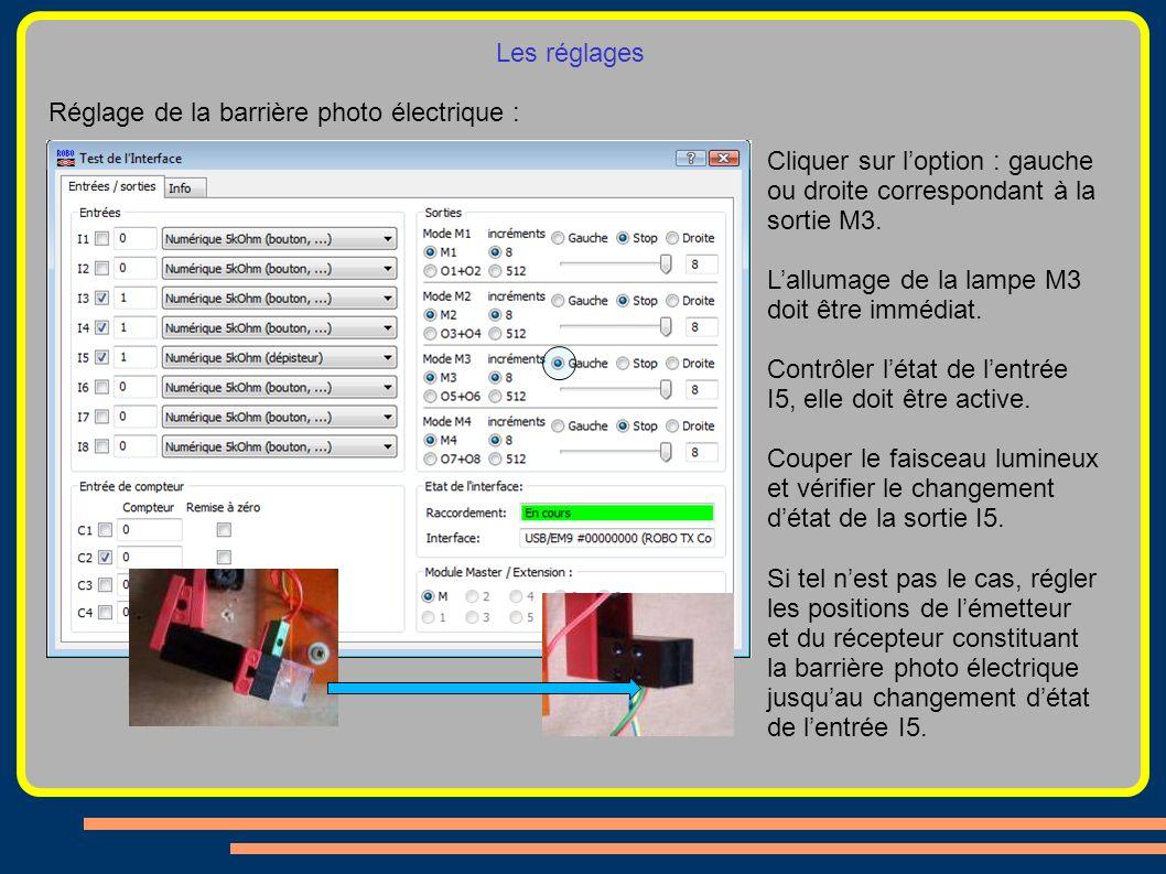 Les réglages Réglage de la barrière photo électrique : Cliquer sur l'option : gauche ou droite correspondant à la sortie M3.