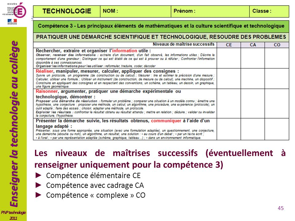 Les niveaux de maîtrises successifs (éventuellement à renseigner uniquement pour la compétence 3)