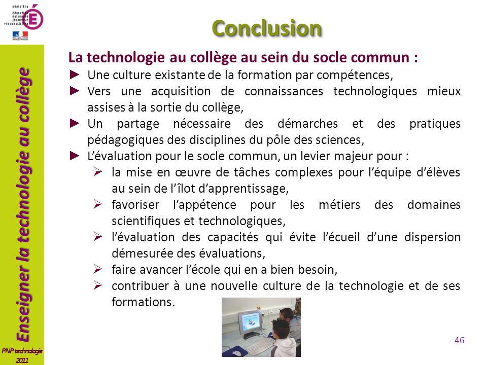 Conclusion La technologie au collège au sein du socle commun :