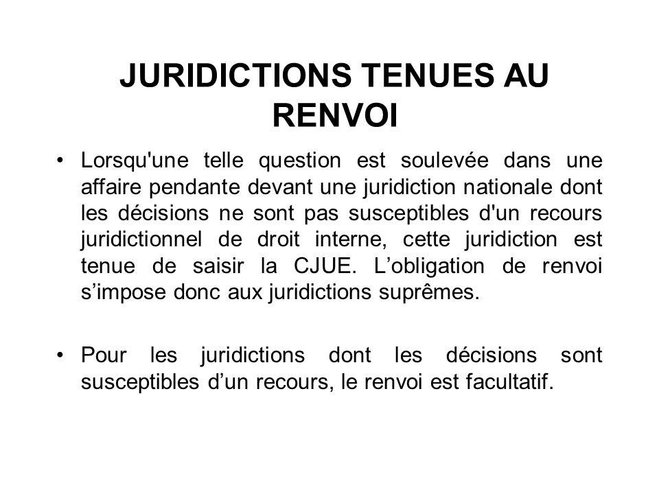 JURIDICTIONS TENUES AU RENVOI