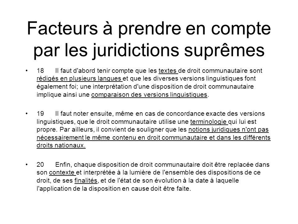 Facteurs à prendre en compte par les juridictions suprêmes