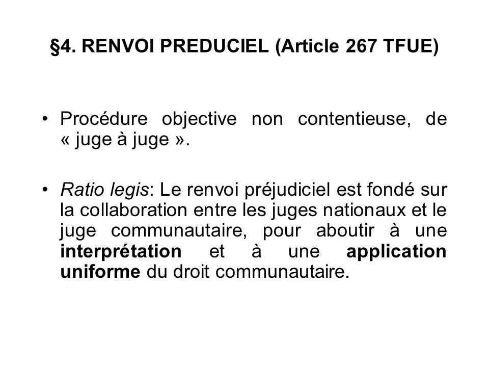 §4. RENVOI PREDUCIEL (Article 267 TFUE)