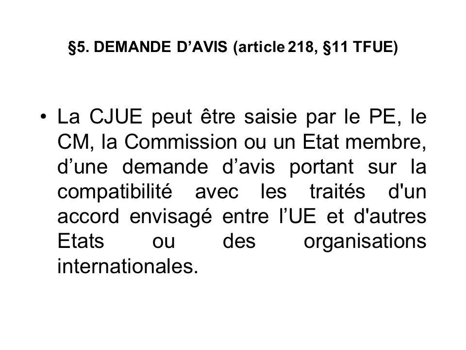 §5. DEMANDE D'AVIS (article 218, §11 TFUE)