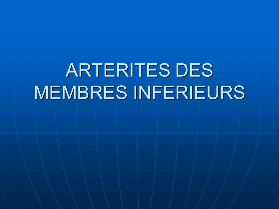 ARTERITES DES MEMBRES INFERIEURS