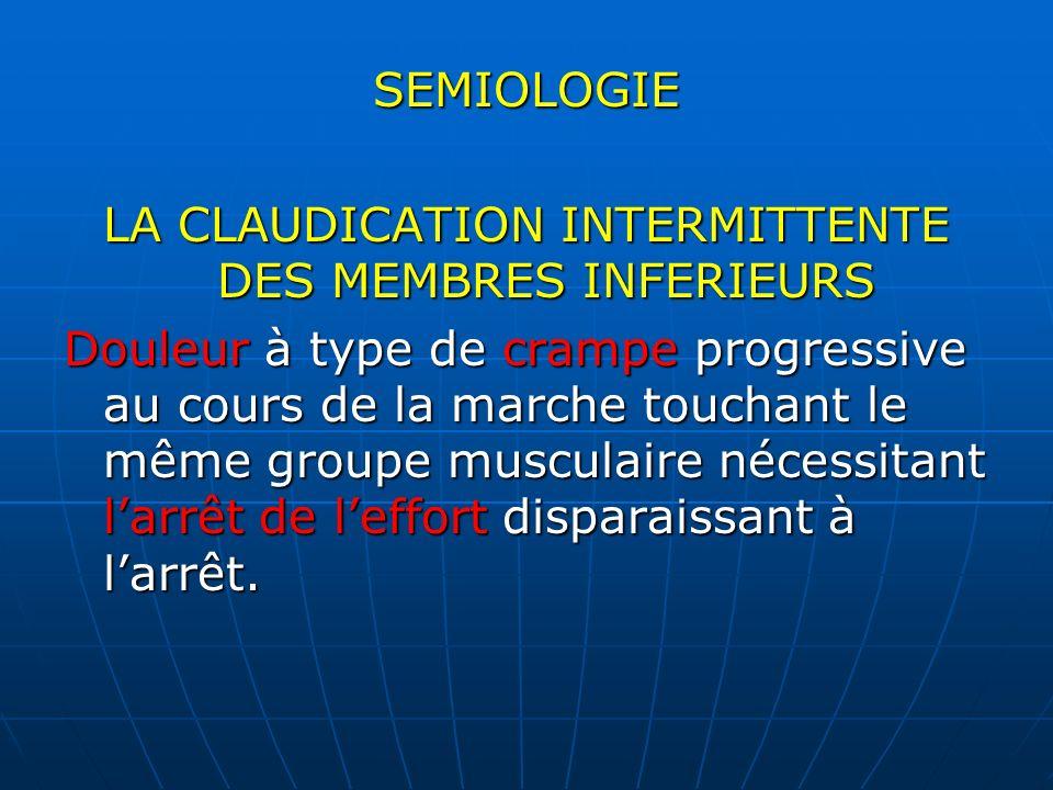 LA CLAUDICATION INTERMITTENTE DES MEMBRES INFERIEURS