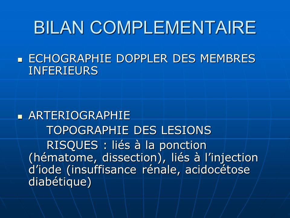 BILAN COMPLEMENTAIRE ECHOGRAPHIE DOPPLER DES MEMBRES INFERIEURS