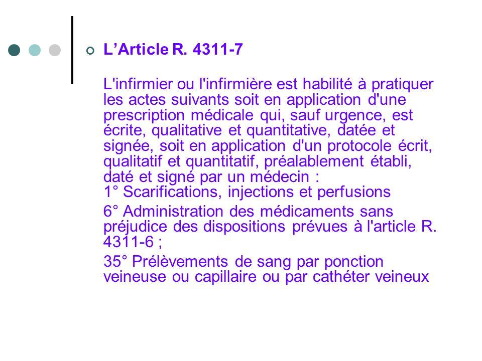 L'Article R. 4311-7