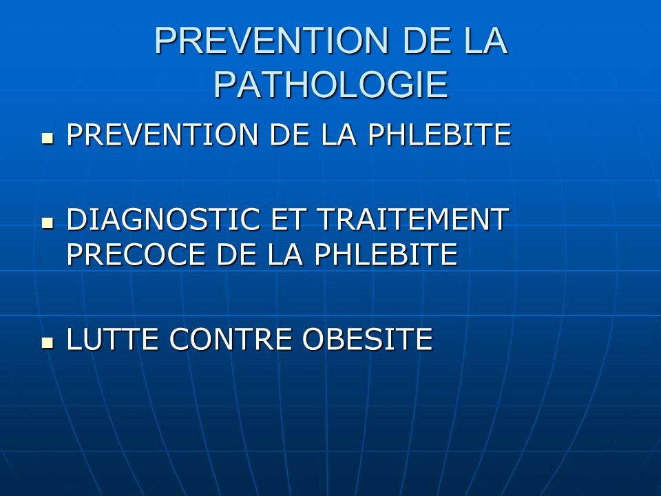 PREVENTION DE LA PATHOLOGIE