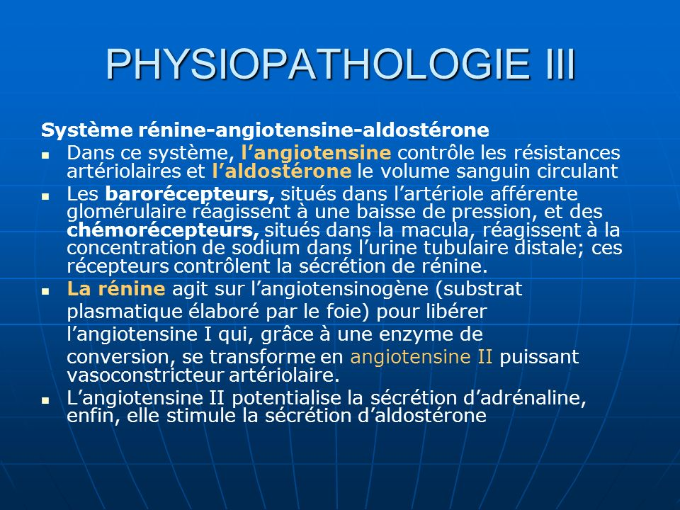 PHYSIOPATHOLOGIE III Système rénine-angiotensine-aldostérone