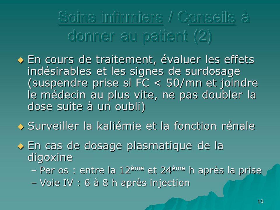 Soins infirmiers / Conseils à donner au patient (2)