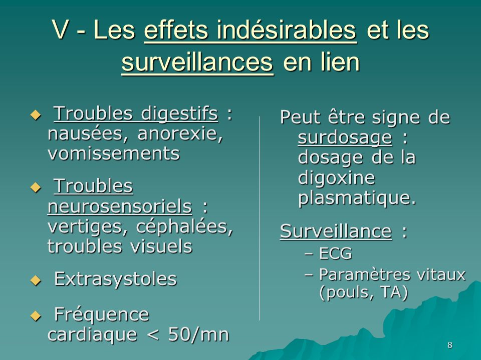 V - Les effets indésirables et les surveillances en lien
