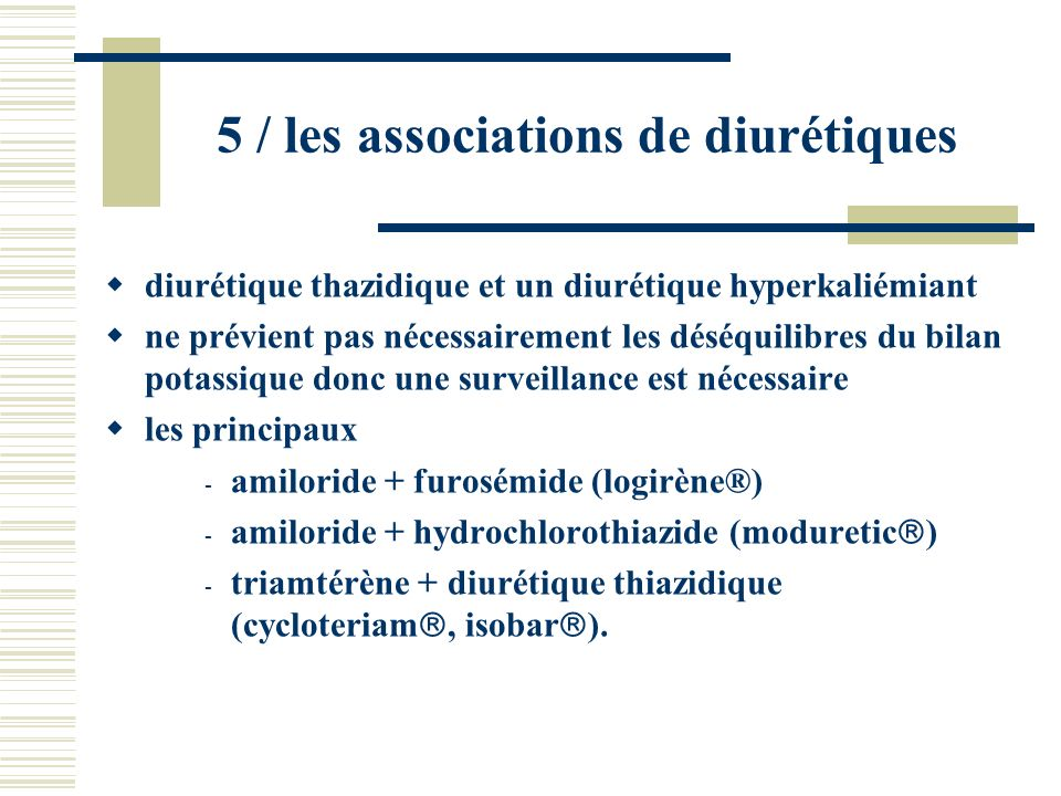 5 / les associations de diurétiques