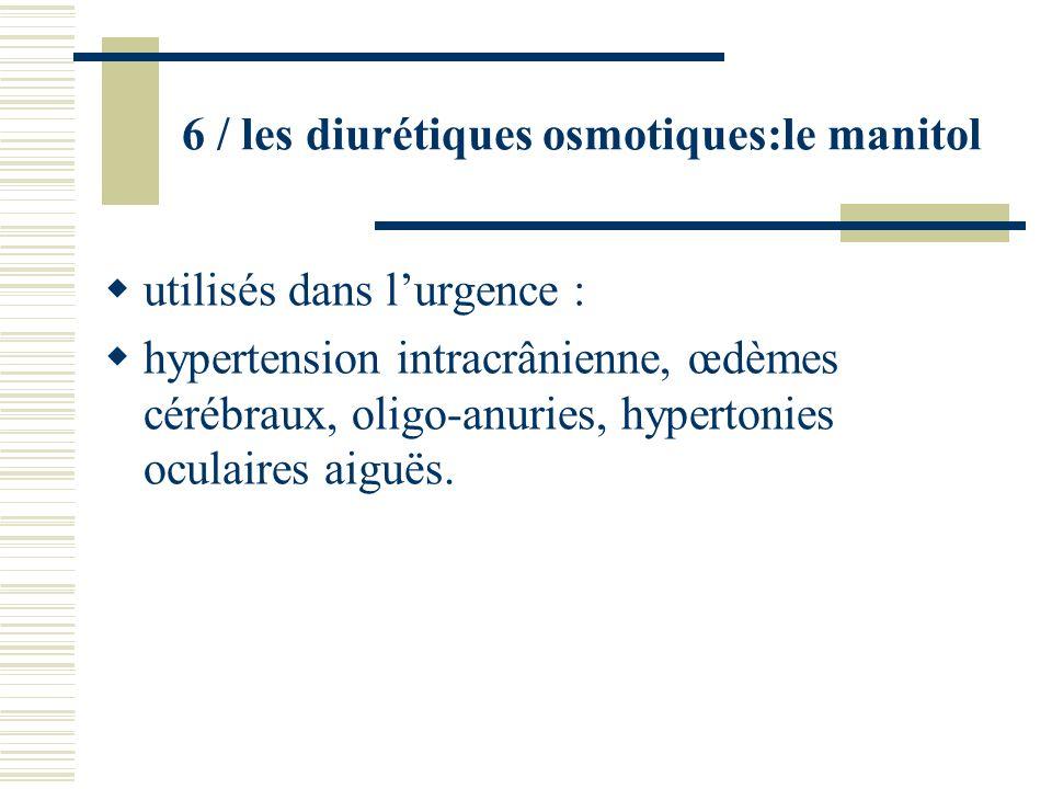 6 / les diurétiques osmotiques:le manitol