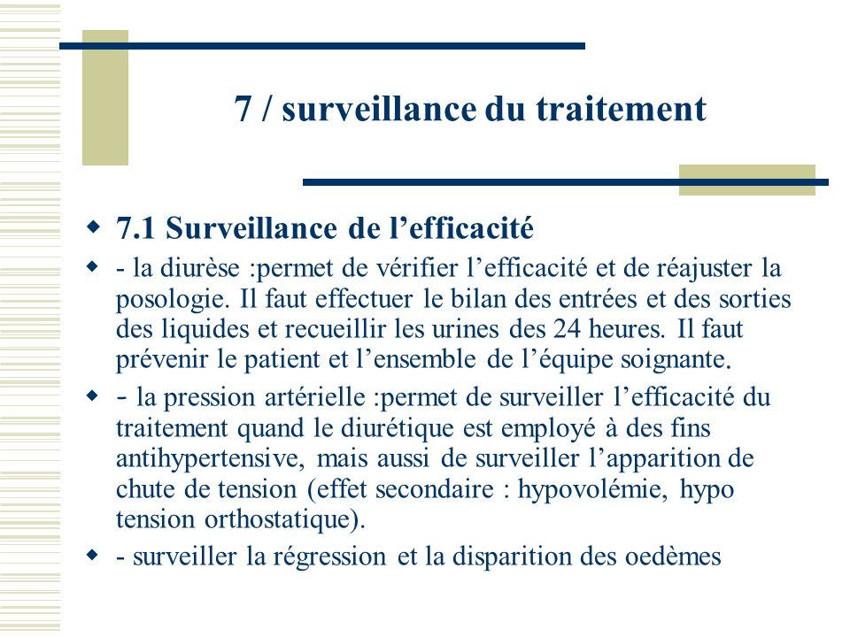 7 / surveillance du traitement