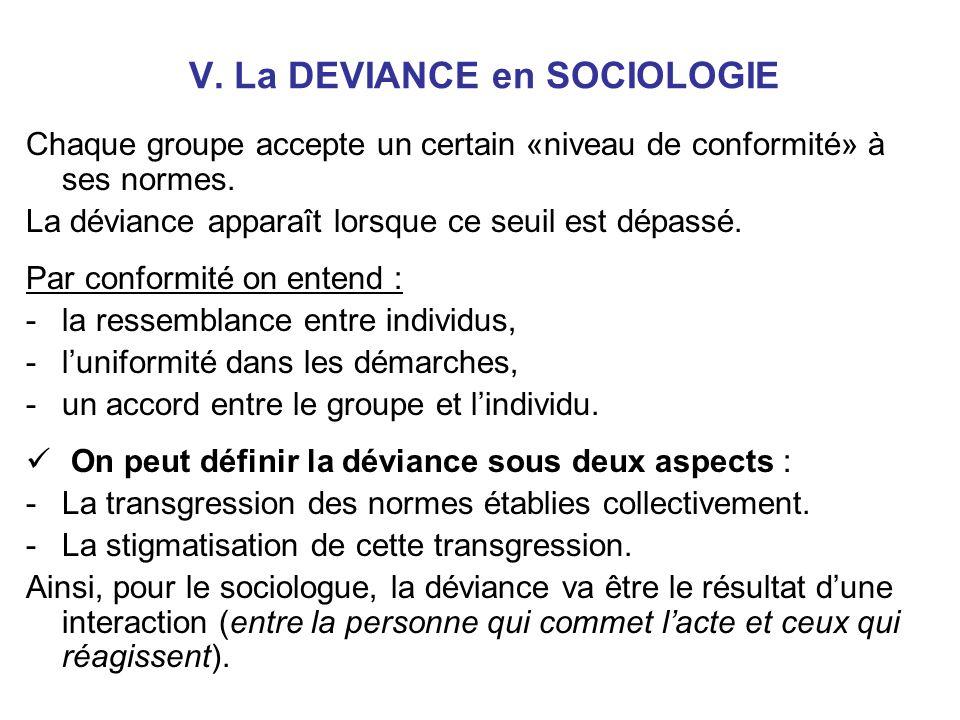 V. La DEVIANCE en SOCIOLOGIE