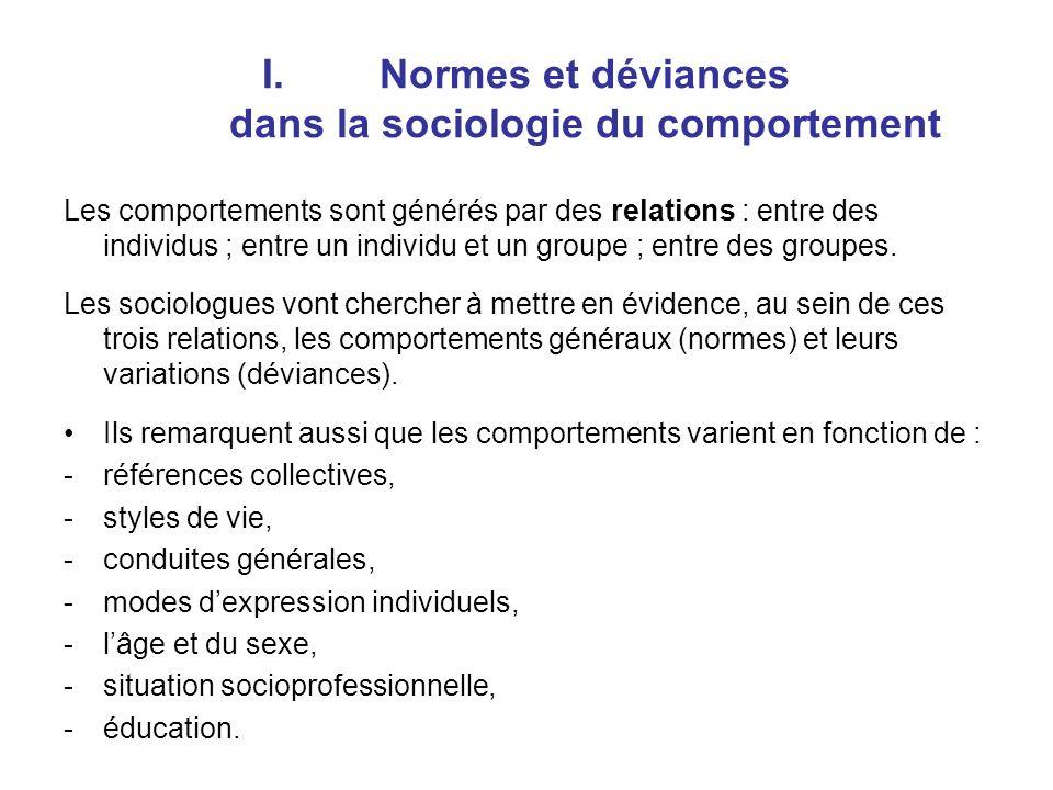 Normes et déviances dans la sociologie du comportement