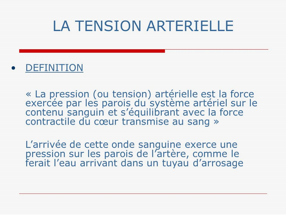 LA TENSION ARTERIELLE DEFINITION