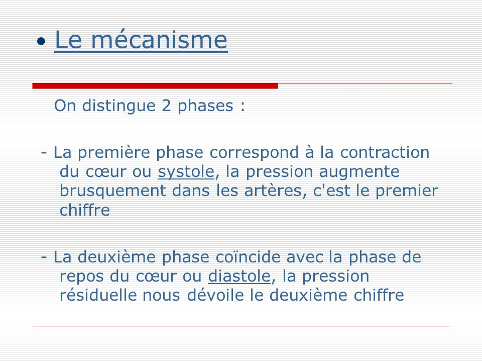 Le mécanisme On distingue 2 phases :