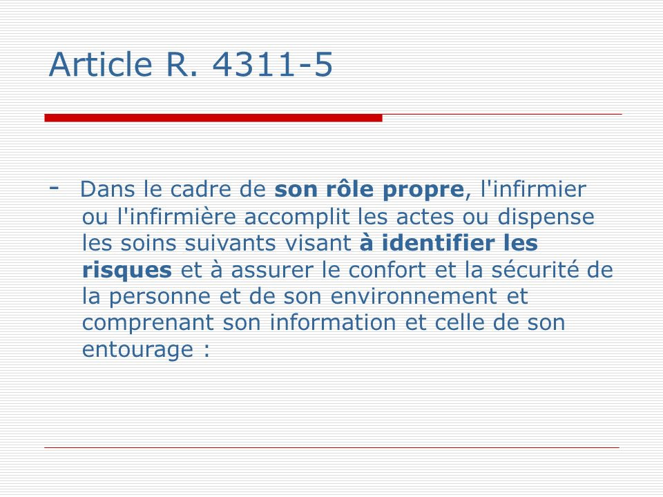Article R. 4311-5