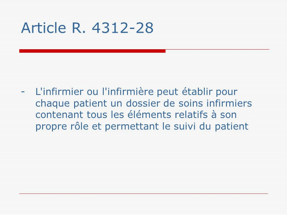 Article R. 4312-28