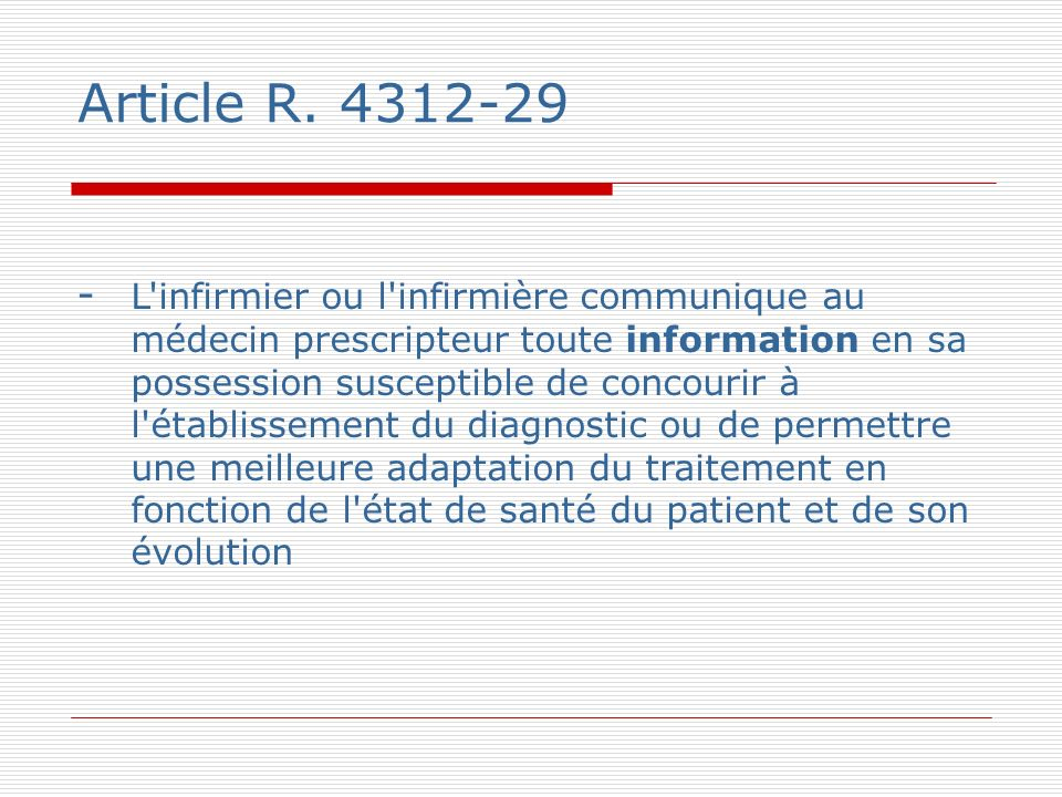 Article R. 4312-29
