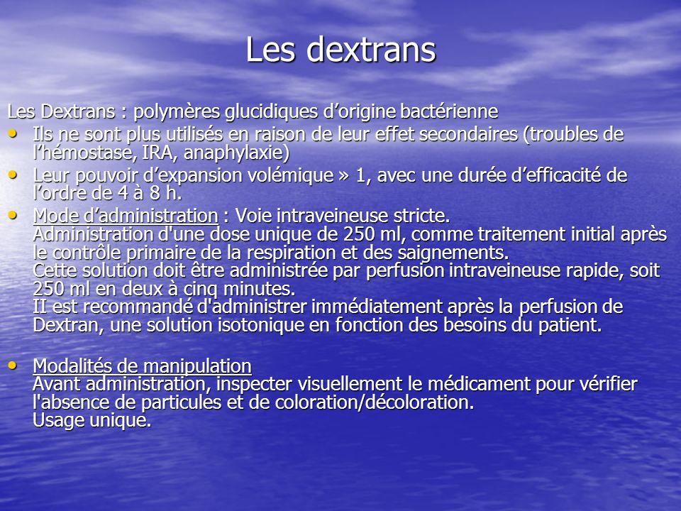 Les dextrans Les Dextrans : polymères glucidiques d'origine bactérienne.