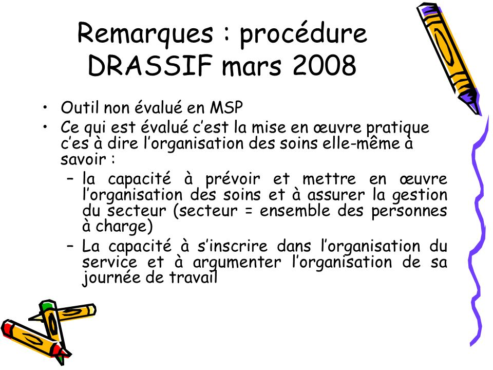 Remarques : procédure DRASSIF mars 2008