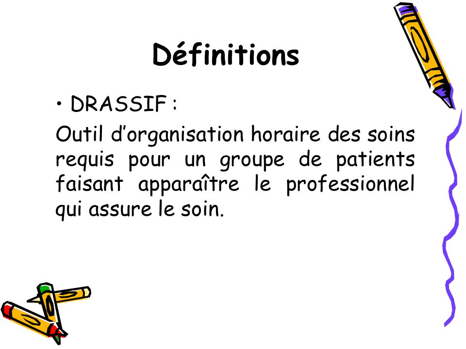 Définitions DRASSIF :